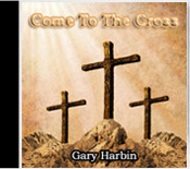 Come To The Cross CD